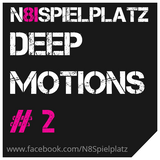 N8Spielplatz pres. Deep Motions (mixed by Dj EmJo)