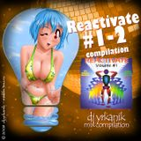 #026 Reactivate vol 01-02 [mixed by Юrkanik] 2008