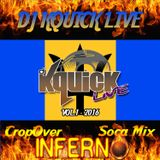 Cropover Inferno Soca Mix 2016 Vol 1