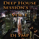 Deep House Sessions Vol.1