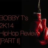 2k14 HipHop Review [PART II]
