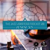 The Jazz Jousters Podcast #20 by Adnana Sun [ Romania ]