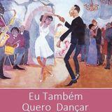 Eu Também Quero Dançar - 6 - Take me back to 70's