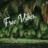 FREE Vibes .