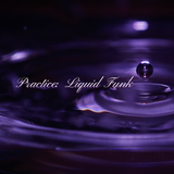 Practice: Liquid Funk