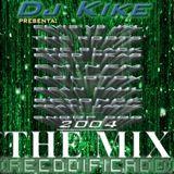 THE MIX by DJ Kike & DJ Tropi (2004)