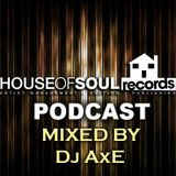 House of Soul Podcast - The Other Side of AxE 24/12/10