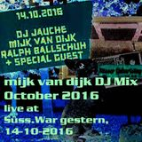 Mijk van Dijk DJ Mix October 2016, live at Suess.War Gestern