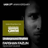 Farshan Fazlin - Underground Rhythm 2nd Anniversary on GWM by Nishan Lee