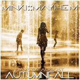 Minxi Mayhem - AUTUMNFALL