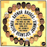Vunzige Deuntjes Nederhop Jaarmix: Raynor Bruges