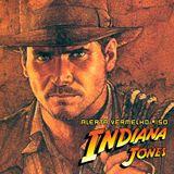 Alerta Vermelho #150 - Indiana Jones