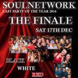 SOUL NETWORK Live Set - Finale Party of 2016 - 17.12.16