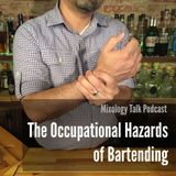 56 - The Occupational Hazards of Bartending