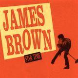 James Brown Compilation Pt.#2 It's Starr Time