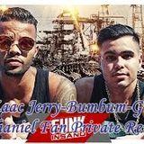 MCs Zaac Jerry-Bumbum-Granada ( Dhaniel Fan Private Remix)