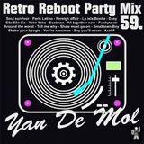 Yan De Mol - Retro Reboot Party Mix 59.