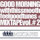 Dj. Deloin // Good Morning Mix vol.2