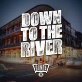 Radio Bunda - DOWN TO THE RIVER - Puntata 002