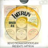 Devotionalhooligan Presents Hitrun