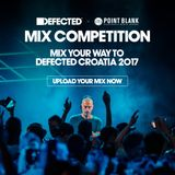 Defected x Point Blank Mix Competition 2017: Proper Soul