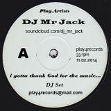 i gotta thank God for the music... by DJ Mr Jack