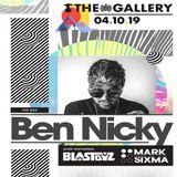 Ben Nicky, Blastoyz & Mark Sixma (The Gallery) [04.10.2019]