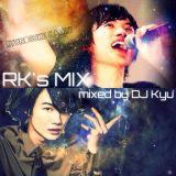 RK's mix by DJ Kyu@JAPAN