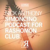 Nick Anthony Simoncino Podcast for Rashomon Club