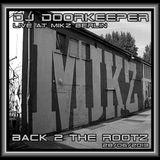DJ DOORKEEPER - BACK 2 THE ROOTZ live at M.I.K.Z. Berlin 28-06-2013