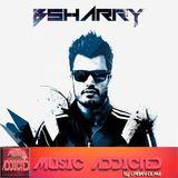 """MUSIC ADDICTED"" - In sessión ""BSHARRY"" (05-01-2015)"