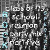 Class of '73 School Reunion Party Mix Part Five (Rock Special)