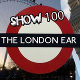 The London Ear on RTÉ 2XM // Show 100 with Cillian Foster // Nov 21 2015