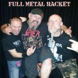 Full Metal Racket 9th April 2017