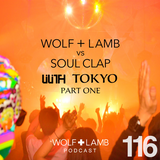 Wolf + Lamb vs. Soul Clap  Extended Set at Lilith Tokyo Pt.1
