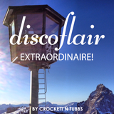 Discoflair Extraordinaire March 2014