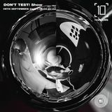 Don't Test! -  8th September 2019