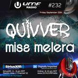 UMF Radio 232 - Quivver & Miss Melera