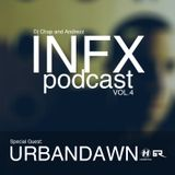 Chap & Andrezz - INFX PODCAST VOL.4 - Special Guest: URBANDAWN