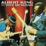Albert King & Stevie Ray Vaughan - In Session