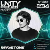 Unity Brothers Podcast #236 [GUEST MIX BY BRAVETONE]