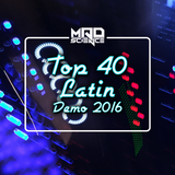 TOP40/LATIN DEMO 2016 by Mad Science Music (2016 Mixed Genres Mix)