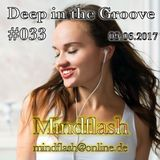 Deep in the Groove 033 (09.06.17)