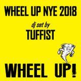 Wheel Up NYE 2018 - Tuffist [dj set]