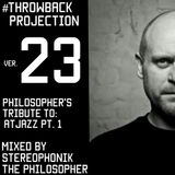 The #Throwback Projection version 23: Tribute To Atjazz Part.1