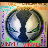 Smoke Break #3 with DJ TOKZ on NsbRadio.co.uk