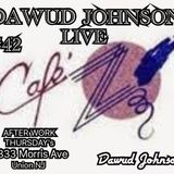 #42 DAWUD JOHNSON LIVE @ CAFE Z