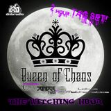 Queen of Chaos - The Witching Hour (Parent Problems Edition) on DnBRadio.com 3.12.19