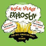 ROCK STEADY EXPLOSION #1