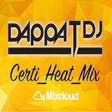 Dappa_T_Dj X Certi_Heat_Mix (Uk Rap / Grime / RnB / Drill / Dancehall)